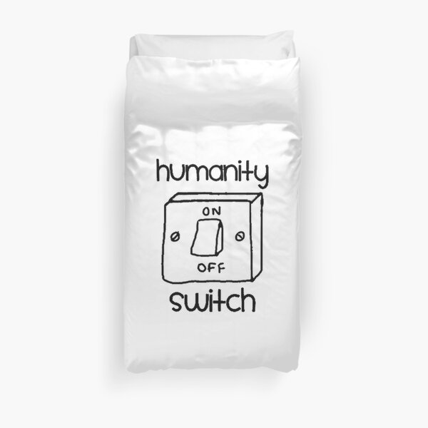 Humanity Switch Duvet Cover