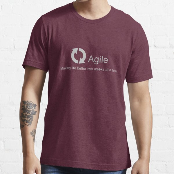 Agile Making Life Better Essential T-Shirt
