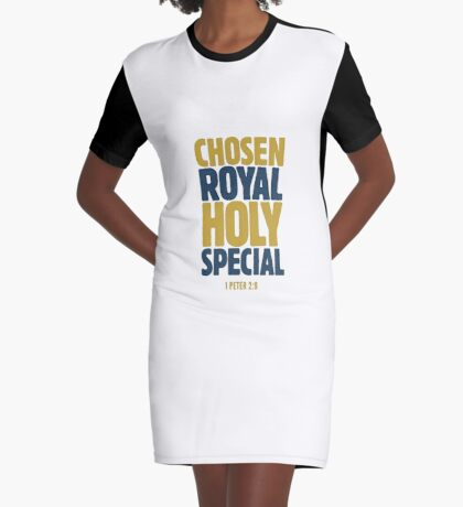 Chosen, Royal, Holy, Special - 1 Peter 2:9 Graphic T-Shirt Dress