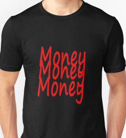 money money money T-Shirt