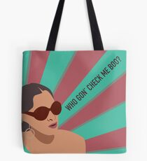 Sheree Whitfield - Who Gon' Check Me Boo? Tote Bag