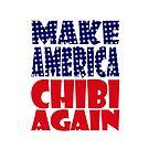 POLITICO-BOT: Make America Chibi Again by Carbon-Fibre Media