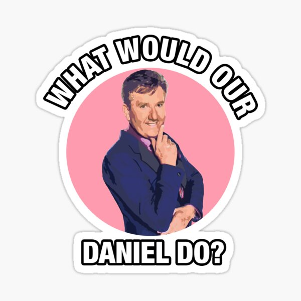 What would Daniel O'Donnell Do? Sticker