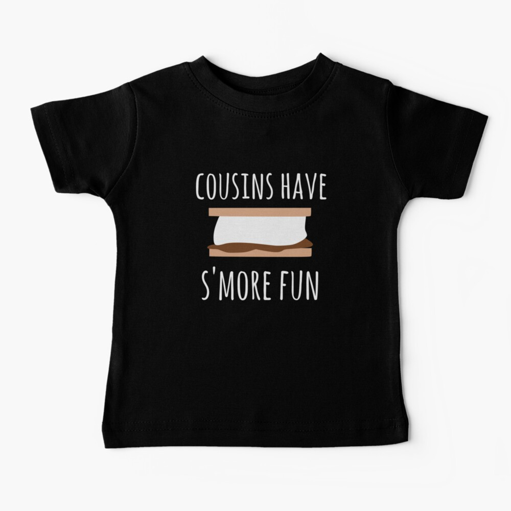 Cousins have S'more fun, cousin camping design Baby T-Shirt