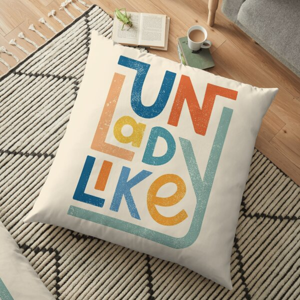 UNLADYLIKE Floor Pillow