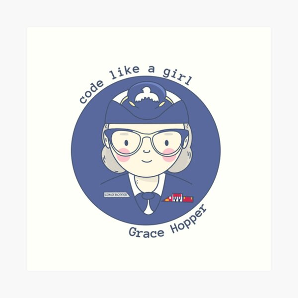 Grace Hopper - Code like a girl Art Print