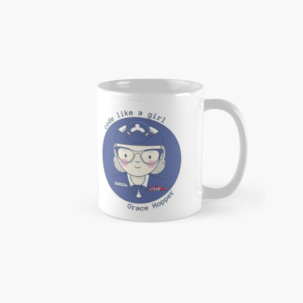 Grace Hopper - Code like a girl Classic Mug