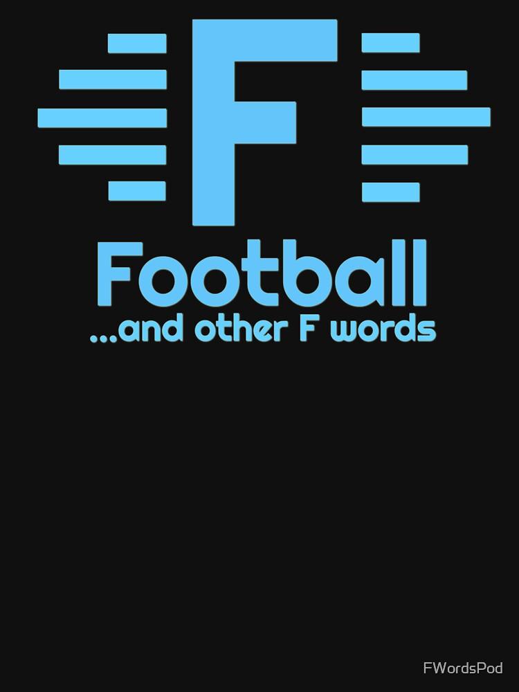 All Light Blue Football & Other F Words Logo by FWordsPod
