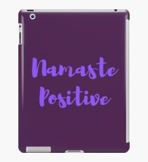 Namaste Positive iPad Case/Skin