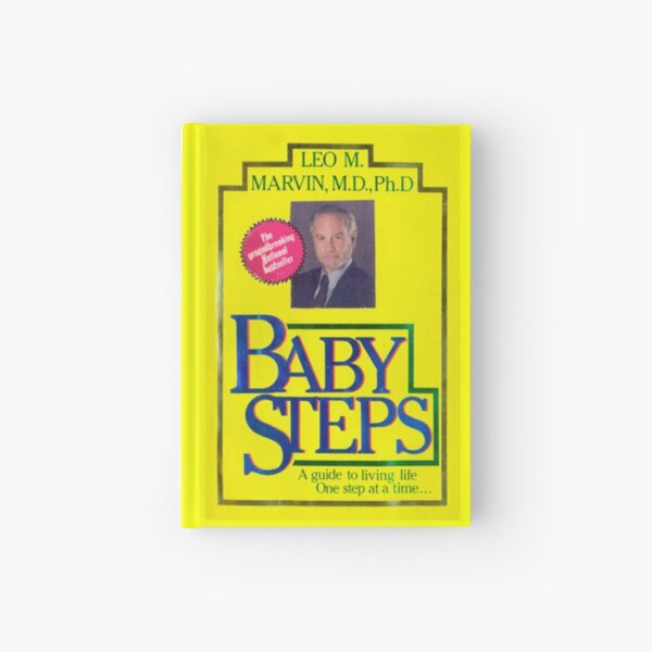Baby Steps book... what about Bob? Hardcover Journal