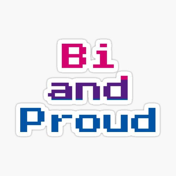 Bi and Proud (Gamer Font) Sticker
