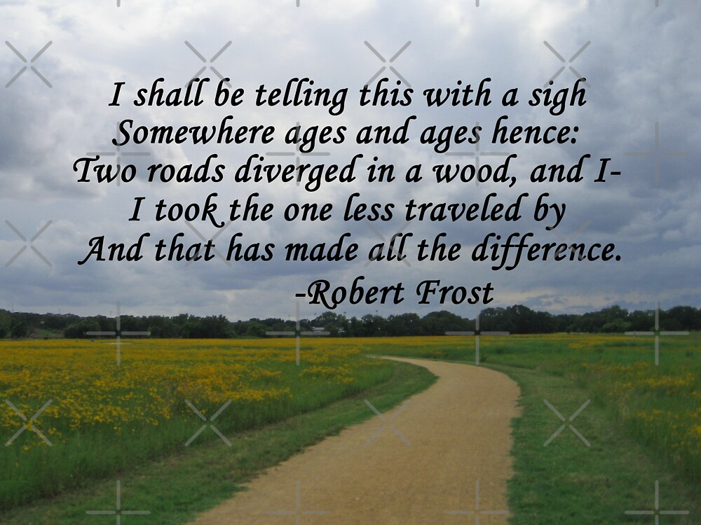 the feeling of uncertainty in robert frosts the road not taken The road not taken - two roads robert frost was an author of searching and often dark meditations on universal themes and a quintessentially modern poet in his.