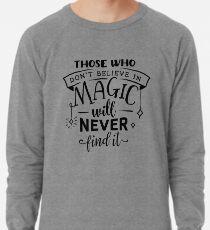 Believe in Magic Lightweight Sweatshirt