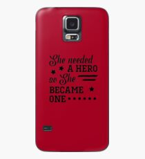 She Became a Hero Case/Skin for Samsung Galaxy