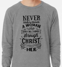 All Things Through Christ Lightweight Sweatshirt