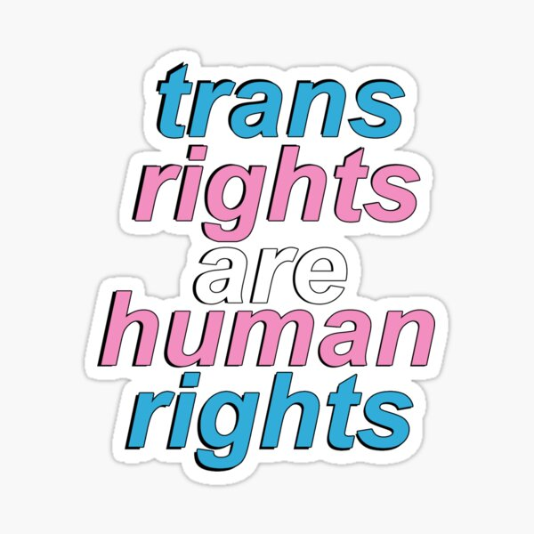trans rights are human rights Sticker