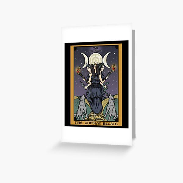 Hecate Triple Moon Goddess of Witchcraft and Magick Witch Hekate Wheel Tarot Card Greeting Card