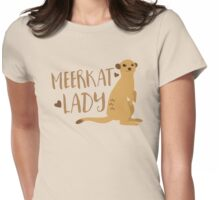Meerkat Lady Womens Fitted T-Shirt