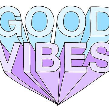 Good Vibes by internetokay
