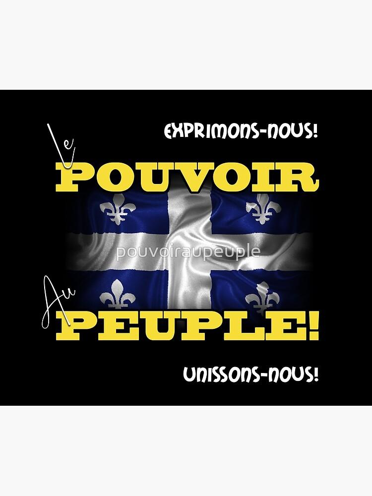 «Le Pouvoir au Peuple Québécois» par pouvoiraupeuple