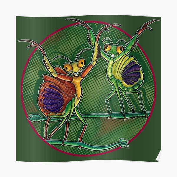 Mantis Dance Poster