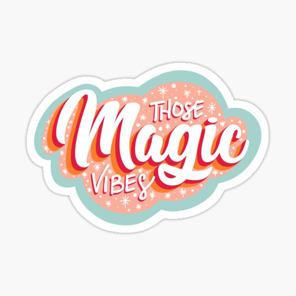 Those Magic Vibes Sticker