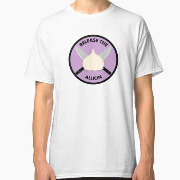 Release The Allicin! Classic T-Shirt