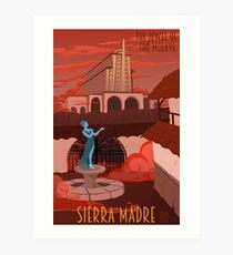 Welcome to Sierra Madre Art Print