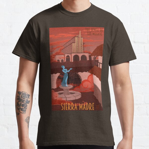 Welcome to Sierra Madre Classic T-Shirt