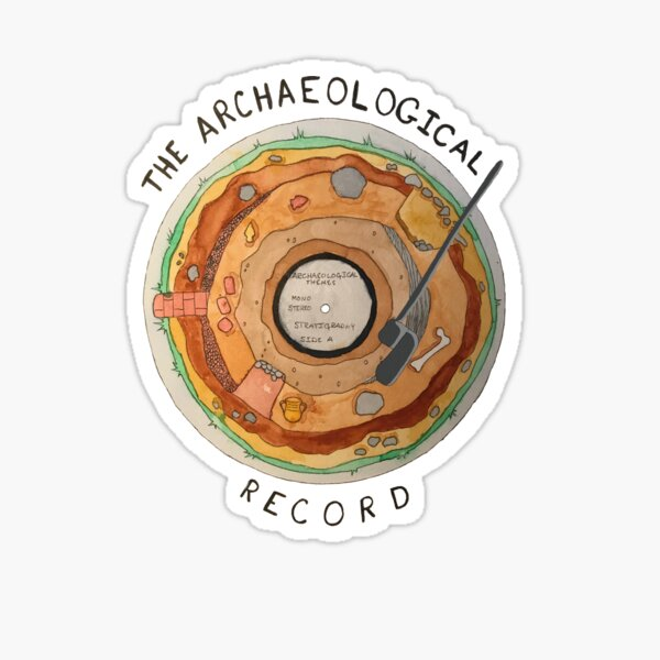 The Archaeological Record Sticker