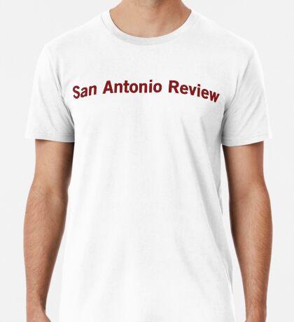 San Antonio Review Premium T-Shirt