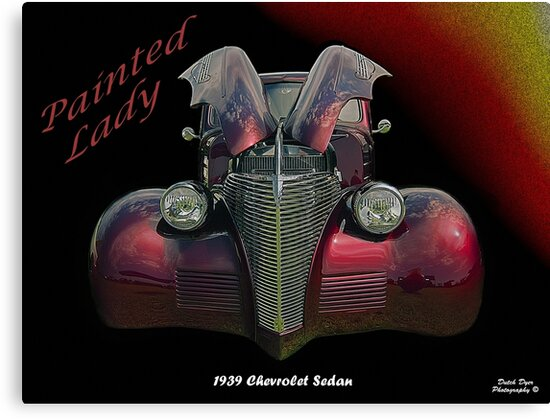 "Painted Lady - 1939 Chevrolet Sedan by Michael "" Dutch "" Dyer"