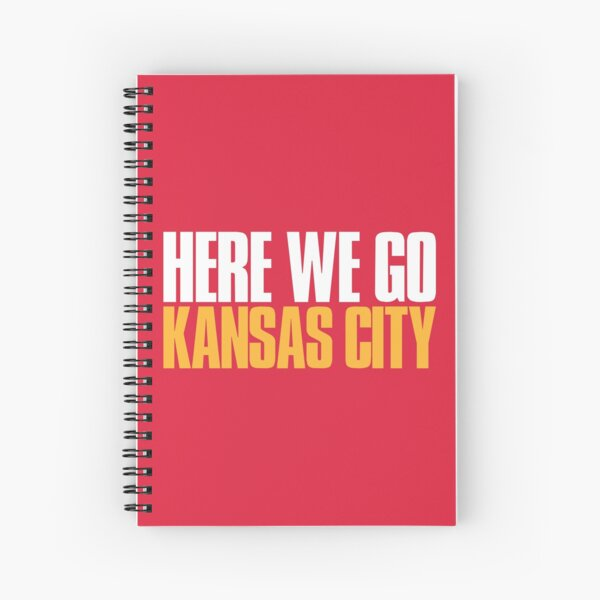 Here we go Kansas City Sports Fan Spiral Notebook