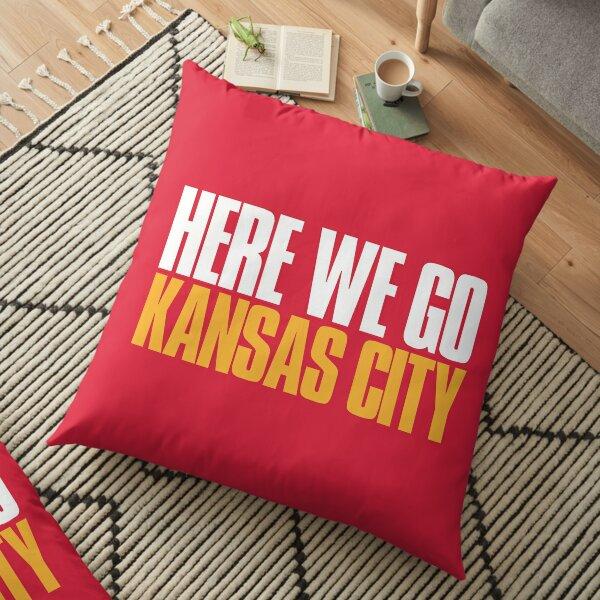 Here we go Kansas City Sports Fan Floor Pillow
