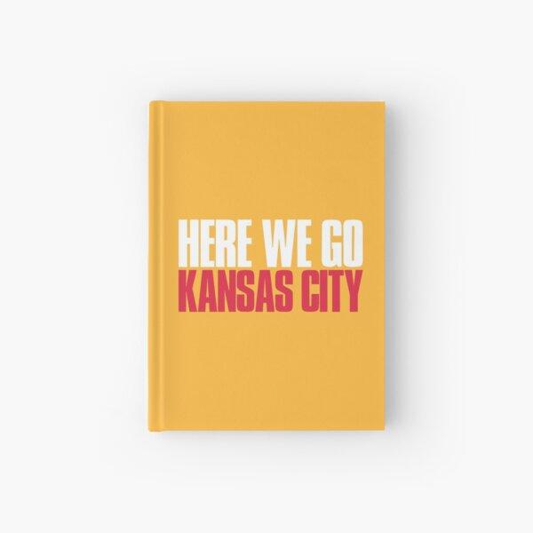 Here we go Kansas City Fan Hardcover Journal