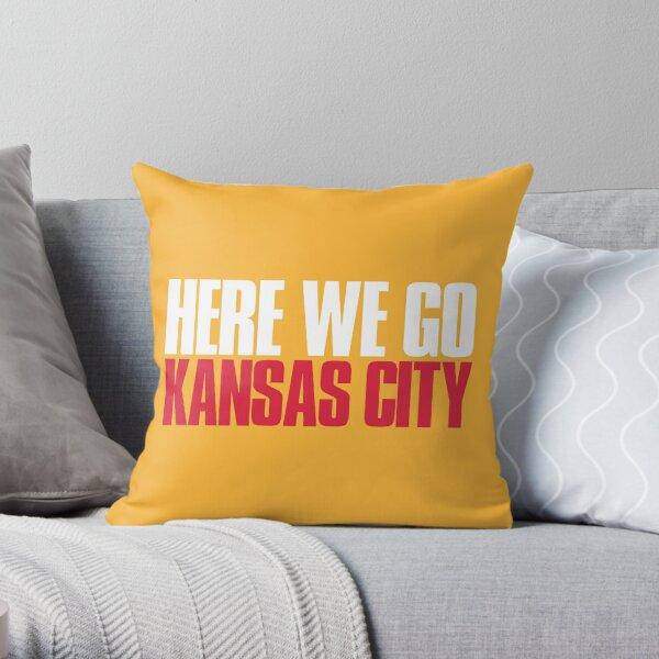 Here we go Kansas City Fan Throw Pillow