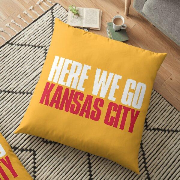 Here we go Kansas City Fan Floor Pillow