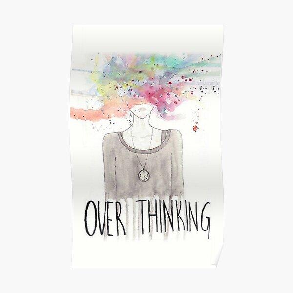 Overthinking Art Design Poster