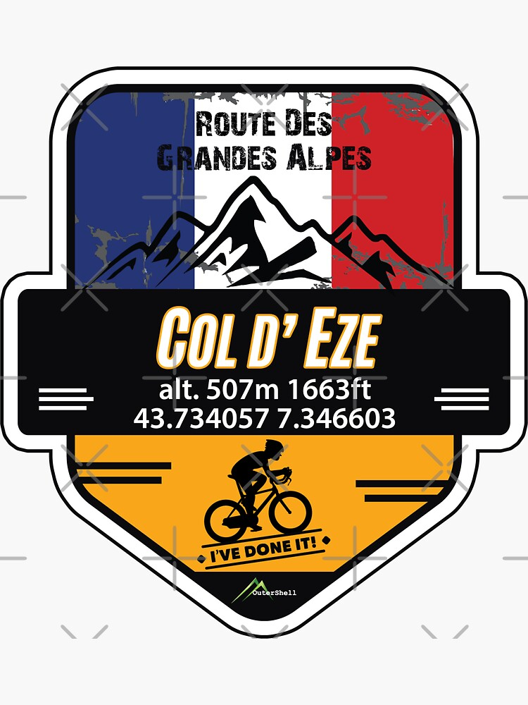 Col d'Eze Cycle T-Shirt & Sticker - Route des Grandes Alpes - Ive Done It! Sticker by OuterShellUK