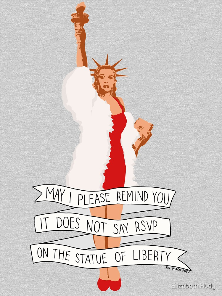 It Does Not Say RSVP On The Statue Of Liberty - The Peach Fuzz by elizabethhudy