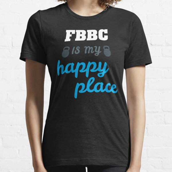 FBBC is my Happy Place Essential T-Shirt