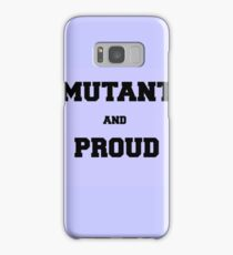 Mutant and Proud Samsung Galaxy Case/Skin