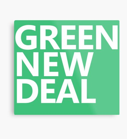 Green New Deal - White Text Metal Print