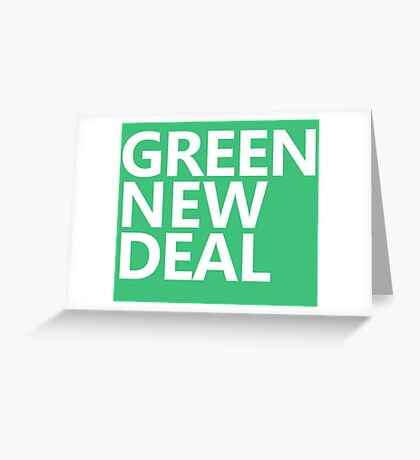 Green New Deal - White Text Greeting Card