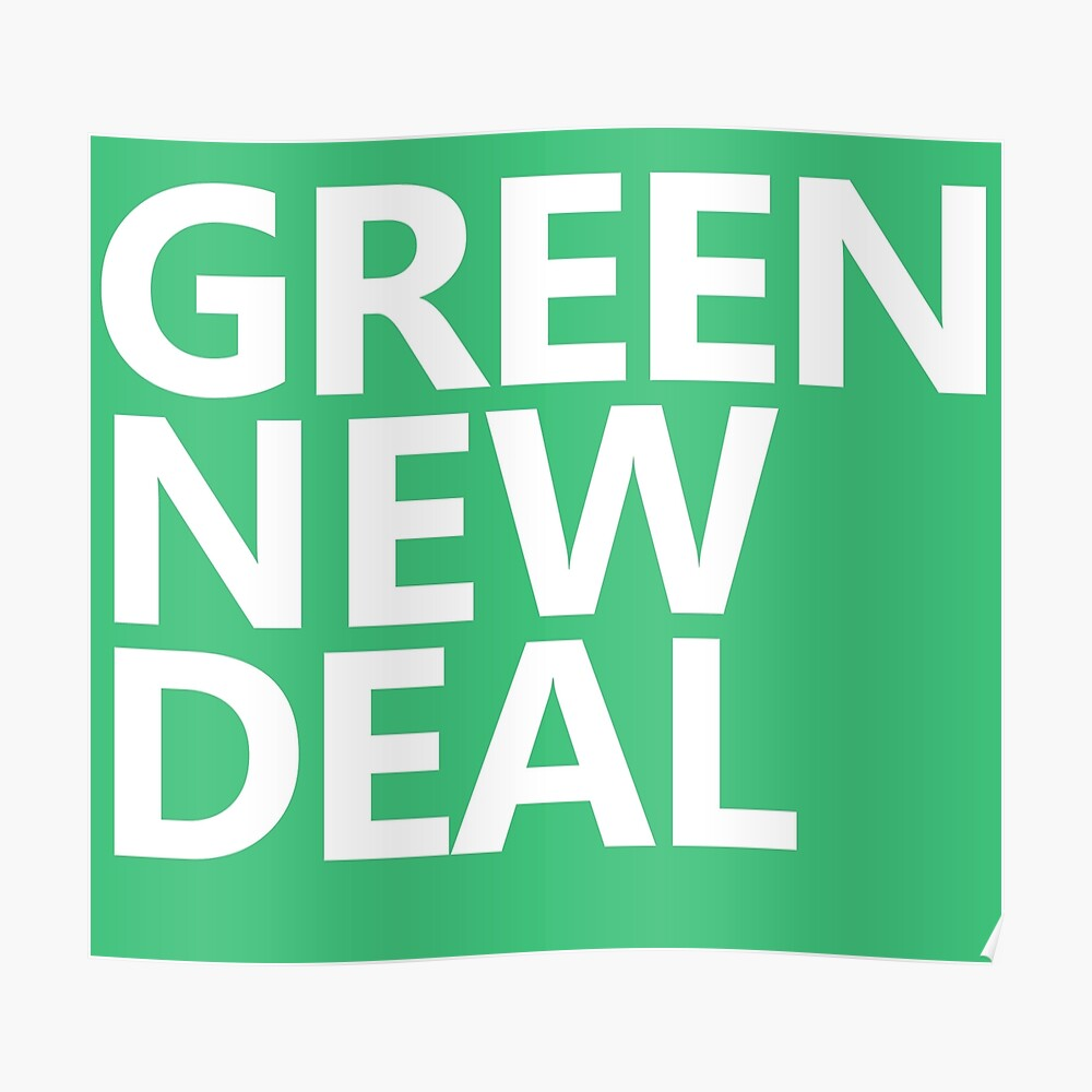 Green New Deal - White Text Poster
