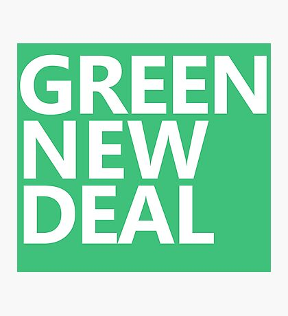 Green New Deal - White Text Photographic Print