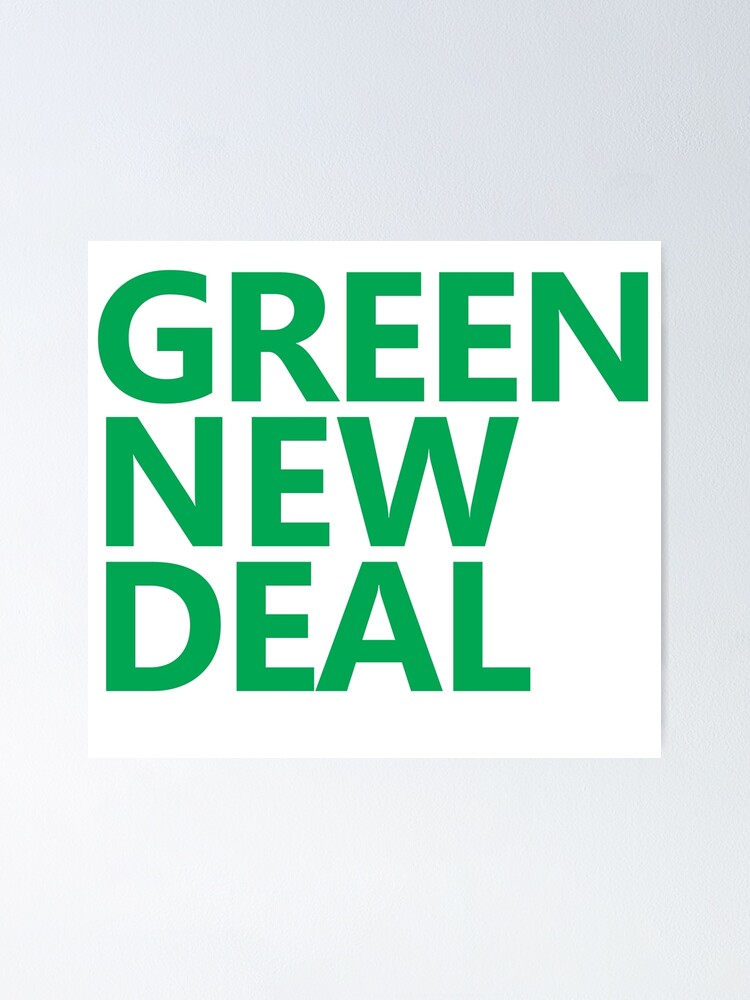 Alternate view of Green New Deal - Green Text Poster