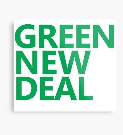 Green New Deal - Green Text Metal Print