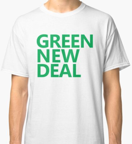 Green New Deal - Green Text Classic T-Shirt