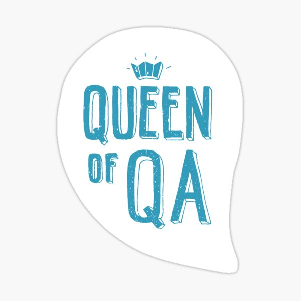 Queen of QA - hand lettering Laptop Stickers, T-shirt, Mugs, Stationery for Developers  Sticker